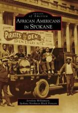 Images of America: African Americans in Spokane by Jerrelene Williamson and...