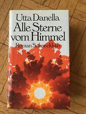 Alle Sterne vom Himmel von Utto Danella