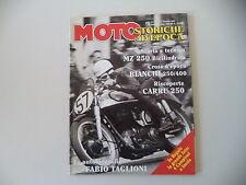 MOTO STORICHE E D'EPOCA 1/1996 MONDIAL 160/MZ 250/CARRU'/BIANCHI RASPATERRA 400