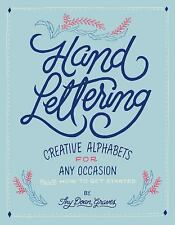 Hand Lettering : Creative Alphabets for Any Occasion Plus How to Get Started by