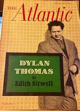 The ATLANTIC : February, 1954 DYLAN THOMAS by Edith Sitwell