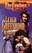 Ward (Cowboys), Leigh Greenwood, 0843942991, Book, Acceptable