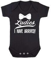 LADIES I HAVE ARRIVED Funny Boys BABY GROW Vest Bodysuit Newborn Rompersuit Gift