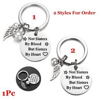 """""""Not Sisters by Blood but Sisters by Heart""""Pendant Keychain Stainless Steel Gift"""