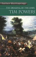 The Drawing Of The Dark (Fantasy Masterworks), Tim Powers, Excellent