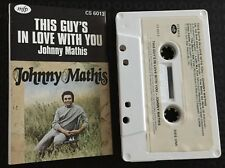 This Guy's In Love With You ~ JOHNNY MATHIS Cassette Tape