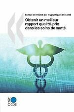 ÉTudes de l'Ocde Sur les Politiques de Santé Obtenir un Meilleur Rapport...