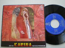 "KARINA Tu Y Yo SPAIN 7"" VINYL 1970 Ex"