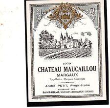 MARGAUX VIEILLE ETIQUETTE CHATEAU MAUCAILLOU 1959 RARE    §07/03/18§