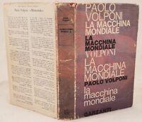PAOLO VOLPONI LA MACCHINA MONDIALE PRIMA EDIZIONE MARZO 1965 URBINO MARCHE