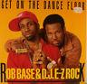 "ROB BASE & D.J. E-Z ROCK GET ON THE DANCE FLOOR 12"" MAXI SINGLE (i818)"