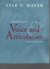 Fundamentals of Voice and Articulation 13th Ed. - Lyle V. Mayer  SC 2004 with CD