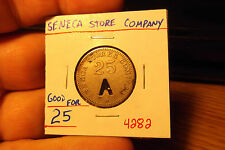 SENECA STORE COMPANY GOOD FOR 25 TOKEN .... #4282 ... FREE SHIPPING