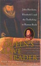 The Queens Slave Trader: John Hawkyns, E