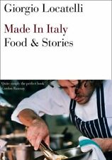 Made in Italy: Food and Stories New Paperback Book Giorgio Locatelli