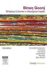 Binan Goonj Bridging Cultures Aboriginal Health by Anne-Katrin Eckermann 3rd Ed