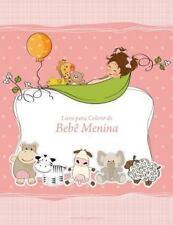 Bebê Menina: Livro para Colorir de Bebê Menina 1 by Nick Snels (2016,...