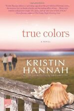 True Colors by Kristin Hannah