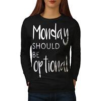 Wellcoda Optional Monday Womens Long Sleeve T-shirt, Funny Casual Design