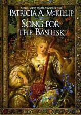 Song for the Basilisk (HC) McKillip, Patricia A. 1st
