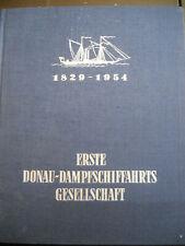 002 Buch ERSTE DONAU - DAMPFSCHIFFAHRTSGESELLSCHACHT 1829 - 1954