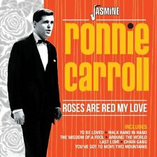 RONNIE CARROLL - ROSES ARE RED MY LOVE   CD NEU