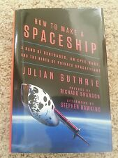 How to Make a Spaceship : A Band of Renegades, an Epic Race, Retail $28.00