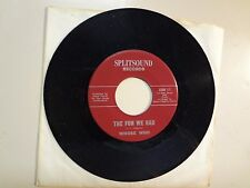 "WHOSE WHO: Fun We Had 2:42- Don't Let Her See You Cry-U.S. 7"" Splitsound SSSH 1"