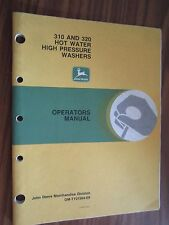 JOHN DEERE 310 & 320 HOT WATER HIGH PRESSURE WASHER OPERATORS MANUAL