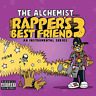 ALCHEMIST-RAPPER'S BEST FRIEND 3-IMPORT CD WITH JAPAN OBI D99