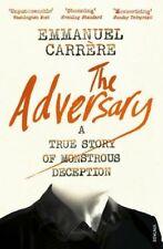 The Adversary: A True Story of Monstrous Deception-Emmanuel Carrère