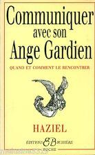 """Livre Esotérisme """" Communiquer avec son Ange Gardien - Haziel """" ( No 40 ) Book"""