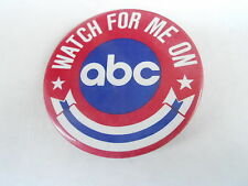 VINTAGE PROMO PINBACK BUTTON #94-069 - WATCH FOR ME ON ABC TV