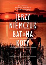 Jerzy Niemczuk - Bat na koty  NEW