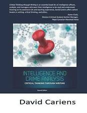Critical Thinking Through Writing: Intelligence and Crime Analysis by David Cariens (Paperback / softback, 2015)