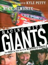 Racing with Giants : How God Can Steer You to the Winner's Circle by Mike M. Hem