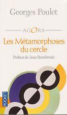 LES METAMORPHOSES DU CERCLE Georges Poulet philosophie LIVRE