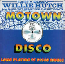 """MOTOWN 12"""" - WILLIE HUTCH - PARTY DOWN/GET READY FOR THE GET DOWN - TMGT1293"""
