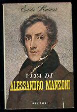 RADIUS EMILIO VITA DI ALESSANDRO MANZONI RIZZOLI 1959 I° EDIZ. SIDERA