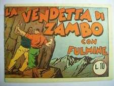 DICK FULMINE LA FUGA DI ZAMBO ALBI DELL'AUDACIA NUOVA SERIE 1939   (b18)