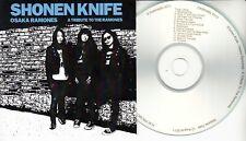 SHONEN KNIFE Osaka Ramones 2011 UK 13-trk promo test CD