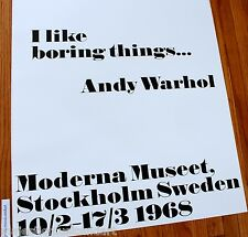 ANDY WARHOL I LIKE BORING THINGS OFFICIAL SWEDEN GALLERY POSTER HUGE EX+