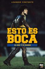 ESTO ES BOCA - The true essence of Boca Juniors - Soccer Book 2017