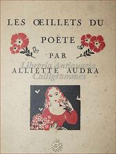 POESIA: Alliette Audra, LES OEILLETS DU POETE 1926 con dedica a Pietro Romanelli