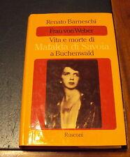 MAFALDA DI SAVOIA ( FRAU VON WEBER ) Vita e Morte a Buchenwald *1983* ottimo