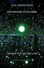 One Evening in October I Rowed Out on the Lake by Tua Forsstrom