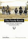 The Family Ranch: Land, Children, and Tradition in the American West (Photograph