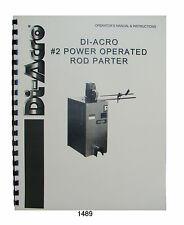 Di-Acro #2 Power Operated Rod Parter Operator & Instruction Manual  #1489