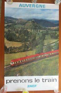 Affiche SNCF Auvergne 1974  n°120 Prenons Train french travel poster 100x62 cm