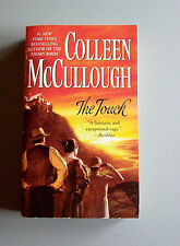 The Touch : A Novel by Colleen McCullough (2004, Paperback) First Ed. & 1st Ptg.